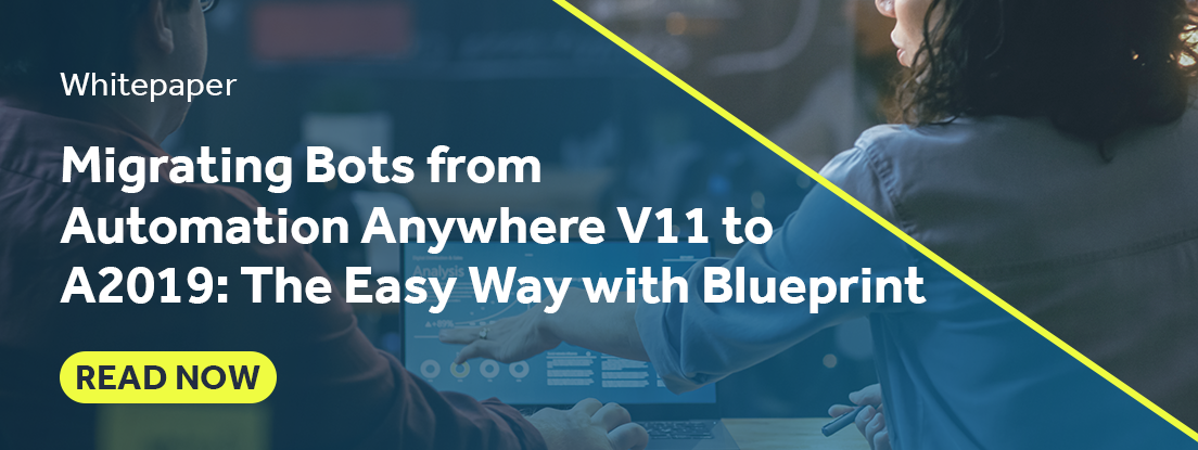 Migrating Bots from Automation Anywhere V11 to A2019 with Blueprint
