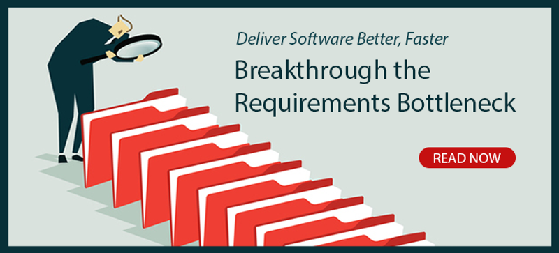 Download the White Paper: Breakthrough the Requirements Bottleneck