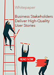 Download the White Paper: How Business Stakeholders Can Deliver High-Quality User Stories
